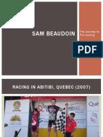 Sam Beaudoin Slideshow