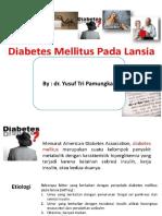 Ppt Diabetes Pada Lansia Untuk Tgl 18 Nov 2017
