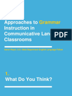 Approaches to Grammar Instruction in Communicative Language Classrooms