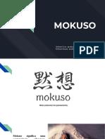 MOKUSO