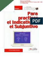Tiempo Para Practicar El Indicativo y El Subjuntivo