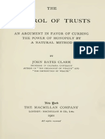 John Bates Clark, The Control of Trust [an Argument in Favor of Curbing the Power of Monopoly by a Naural Method]