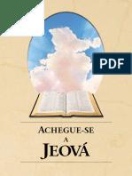 Achegue-se a Jeová