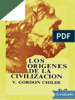 Los Orígenes de La Civilización - V. Gordon Childe