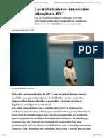 """""""Em Portugal, os trabalhadores temporários têm uma penalização de 15%"""" - PÚBLICO"""