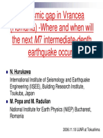 A Seismic Gap in Vrancea. Where and When