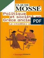 Mossé, Claude-Politique et société en Grèce ancienne _ le modèle athénien