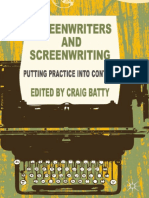 Craig Batty Eds. Screenwriters and Screenwriting Putting Practice Into Context