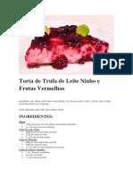 Torta de Trufa de Leite Ninho e Frutas Vermelhas