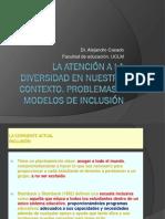 La Atención a La Diversidad en Nuestro Contexto. Problemas y Modelos de Inclusión