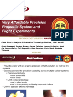 Very Affordable Precision Projectile