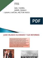 Juan Velasco Alvarado y Sus Reformas