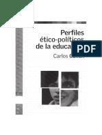 Cullen Carlos (2004) Perfiles Ético-Políticos de La Educación