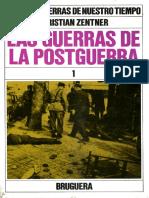 Grandes Guerras de Nuestro Tiempo - Las Guerrra de Postguerra 1 - Christian Zentner - Tomo 13