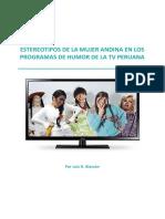 10 Estereotipos de La Mujer Andina en Los Programas de Humor de La TV Peruana