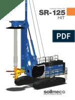 Soilmec SR-125 HIT Hydraulic Rotary Rig (April 2016)