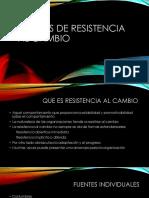 Fuentes de Resistencia Al Cambio
