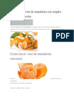 Como Hacer Vino de Mandarina Con Simples Consejos y Recetas