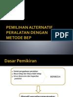 2. Analisis Pemilihan Alternatif Dg BEP