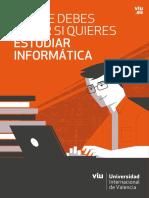 Lo Que Debes Saber Si Vas a Estudiar Informatica