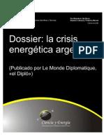 2006 Dossier La Crisis Energetic A Argentina