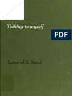 Leonard Edward Read, Talking to Myself [the Only Person on Earth I Have Been Comissioned to Save]
