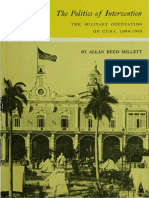Allan R. Millett - The Politics of Intervention _ the Military Occupation of Cuba, 1906-1909
