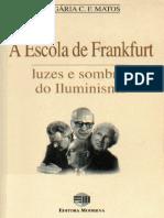Sociologia a Escola de Frankfurt Luzes e Sombras Do Iluminismo Olgaria c f Matos