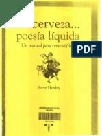 La Cerveza... Poesia Liquida. Un Manual Para Cervesiáfilos. Steve Huxley
