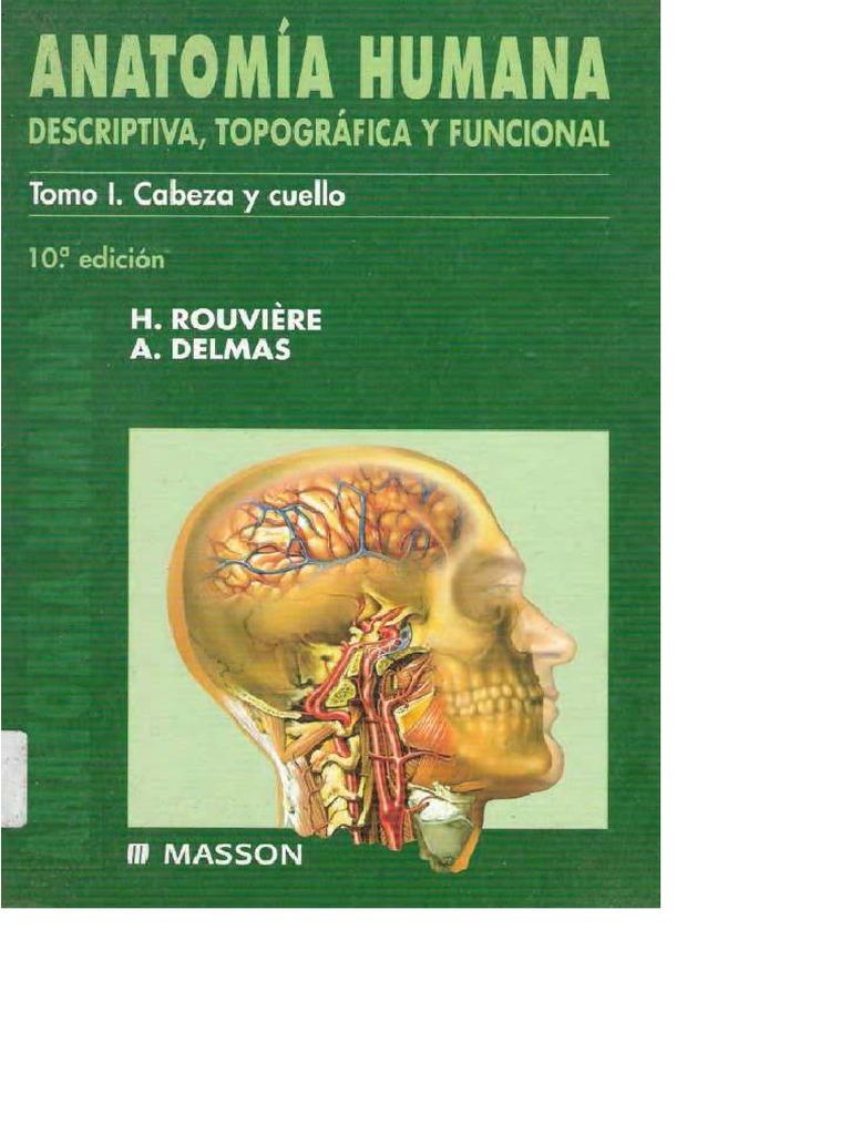 Anatomía Humana Rouviere 1 - Cabeza y cuello.pdf