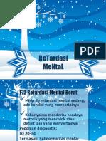 Presentation1.Pptx REtardasi Mental