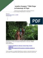 """Comunidad nombra bosques """"Nihii Eupa Francisco"""" en homenaje al Papa"""