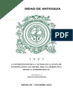 La Intervención de La Victima en La Etapa de Investigación Ley 906- 2004, Una Perspectiva Desde La Jurisprudencia