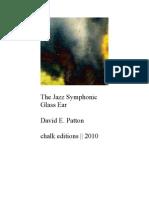 David E. Patton - The Jazz Symphonic Glass Ear