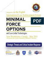 2011 International Law Enforcement Forum for MINIMAL FORCE OPTIONS