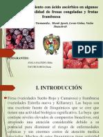 Efecto Del Tratamiento Con Ácido Ascórbico en Algunos Parámetros de Calidad de Fresas Congeladas y Frutas Frambuesa