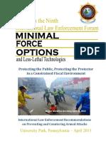 2013 International Law Enforcement Forum for MINIMAL FORCE OPTIONS