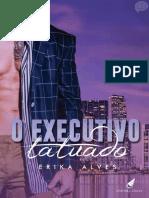 O Executivo Tatuado - Erika Alves.pdf