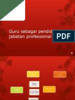 Guru Sebagai Pendidik Dan Jabatan Professional