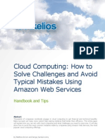 Cloud Computing - How to Solve Challenges and Avoid Typical Mistakes Using Amazon Web Services