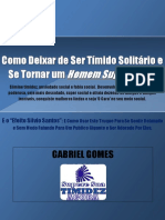 Como Deixar de Ser Timido Solitário Gabriel Gomes Cafetão