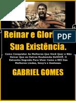Reinar e Glorificar Sua Existência - Gabriel Gomes Cafetão