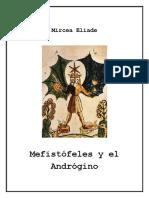 ELIADE - Mefistófeles y El Andrógino