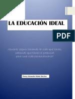 La Educación Ideal ( Ferney Alexander Marín Sánchez)