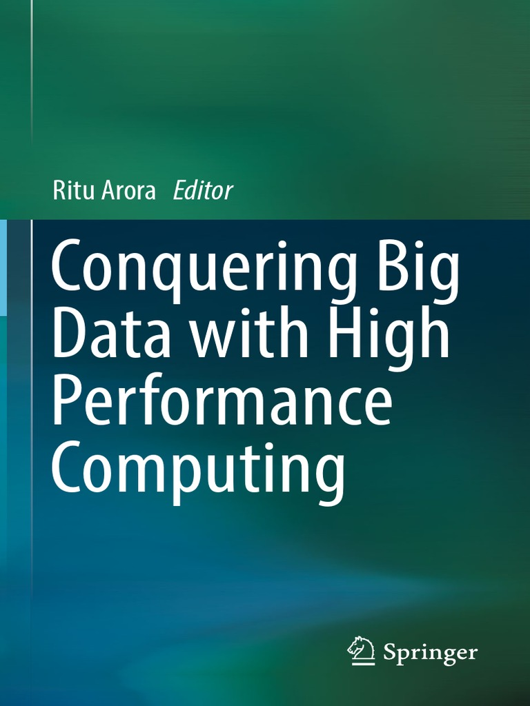 Conquering Big Data With High Performance Computing | Parallel