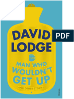 Man Who Wouldn_t Get Up and Other Stories, The - David Lodge