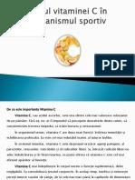 Rolul Vitaminei C in Organismul Sportiv