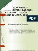 Clima Organizacional y Satisfacción Laboral en La Institución