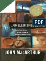 John Macarthur - Porque Un Camino Unico
