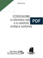 Lowy Michael - Ecosocialismo - La Alternativa Radical a La Catastrofe Ecologica Capitalista